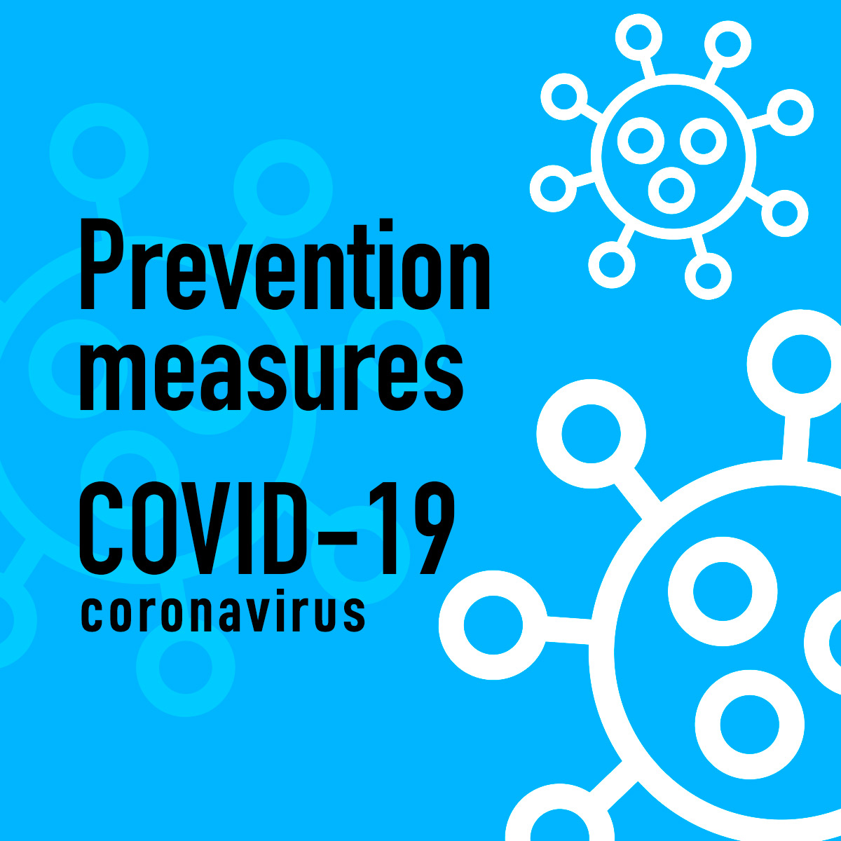 Prevention Measures - COVID 19